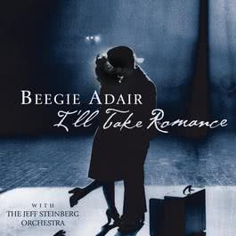 I'll Take Romance 2002 Beegie Adair