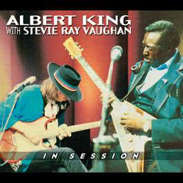 In Session 2009 Albert King with Stevie Ray Vaughan