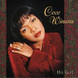 His Gift 1998 CeCe Winans