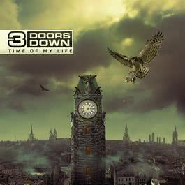 Time Of My Life 2011 3 Doors Down