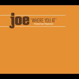 Where You At 2010 Joe; Papoose