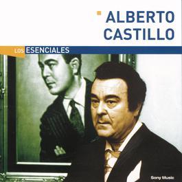 Los Esenciales 2003 Alberto Castillo