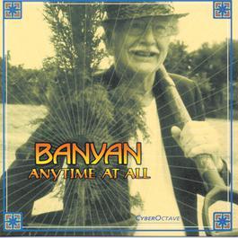 Anytime At All 1999 Banyan