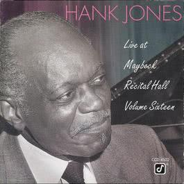 Live At Maybeck Recital Hall, Vol. 16 1992 Hank Jones