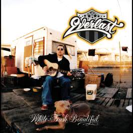 White Trash Beautiful 2004 Everlast