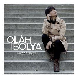 Nézz vissza 2011 Ibolya Oláh