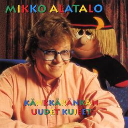 Känkkäränkän uudet kujeet 1992 Mikko Alatalo