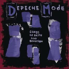 Songs of Faith and Devotion (Deluxe) 2013 Depeche Mode