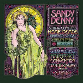 Sandy Denny Complete Edition 2011 Sandy Denny