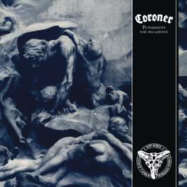 Punishment for Decadence 2018 Coroner