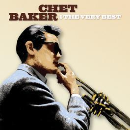 The Very Best 2004 Chet Baker