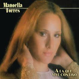 A la que Vive Contigo 2012 Manoella Torres