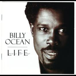 L.I.F.E. (Love Is For Ever) 1999 Billy Ocean