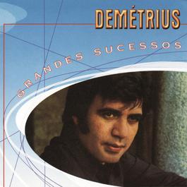Grandes Sucessos - Demetrius 2000 Demetrius Lane