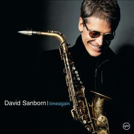 Timeagain 2003 David Sanborn