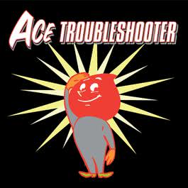 Ace Troubleshooter 2000 Ace Troubleshooter