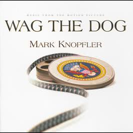 Wag The Dog 1998 Mark Knopfler