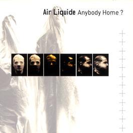 Anybody Home? 1999 Air Liquide