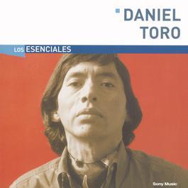 Los Esenciales 2004 Daniel Toro