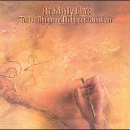 To Our Children's Children's Children 2008 The Moody Blues