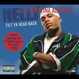 Tilt Ya Head Back 2004 Nelly