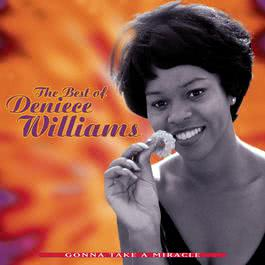 The Best Of Deniece Williams: Gonna Take A Miracle 1996 Deniece Williams