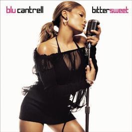 Bittersweet 2003 Blu Cantrell