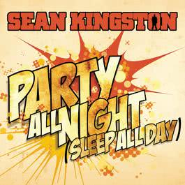 Party All Night (Sleep All Day) 2010 羣星