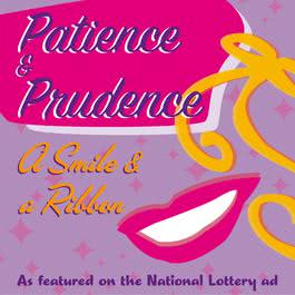 A Smile And A Ribbon 2006 Patience & Prudence