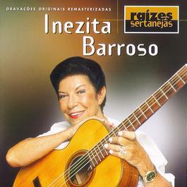 Raizes Sertanejas 1998 Inezita Barroso