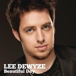 Beautiful Day 2010 Lee DeWyze