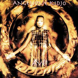 Aye 1994 Angelique Kidjo