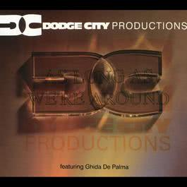 As Long As We're Around 1993 Dodge City Productions