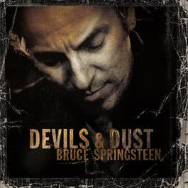 Devils & Dust 2005 Bruce Springsteen