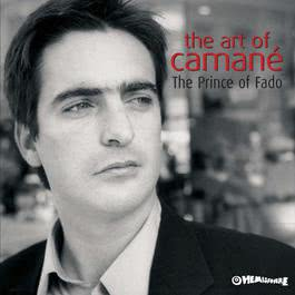 The Art Of Camané - Prince Of Fado 2009 Camane
