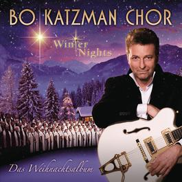 Winter Nights 2010 Bo Katzman Chor