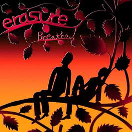 Breathe (Radio Version) 2017 Erasure