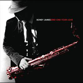 Send One Your Love 2009 Boney James