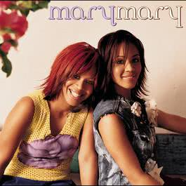 Incredible 2002 Mary Mary