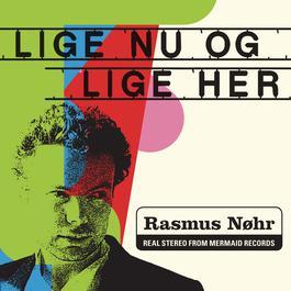 Lige nu og lige her 2011 Rasmus Nøhr