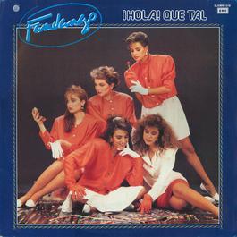 Hola Que Tal 1988 Fandango