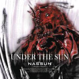 Under The Sun 2012 Nassun