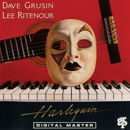 Harlequin 1985 Lee Ritenour; Dave Grusin