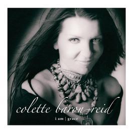 I Am/Grace 2004 Colette Baron-Reid