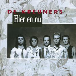 Hier En Nu 2006 De Kreuners