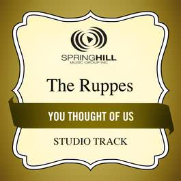 You Thought Of Us 2002 The Ruppes