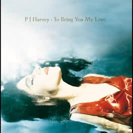 To Bring You My Love 2015 PJ Harvey