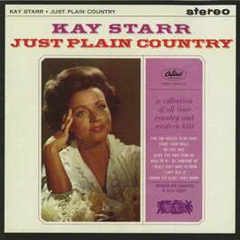 Just Plain Country 2011 Kay Starr