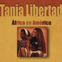 África En América 2012 Tania Libertad