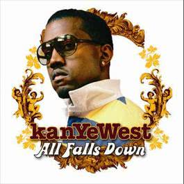 All Falls Down 2006 Kanye West